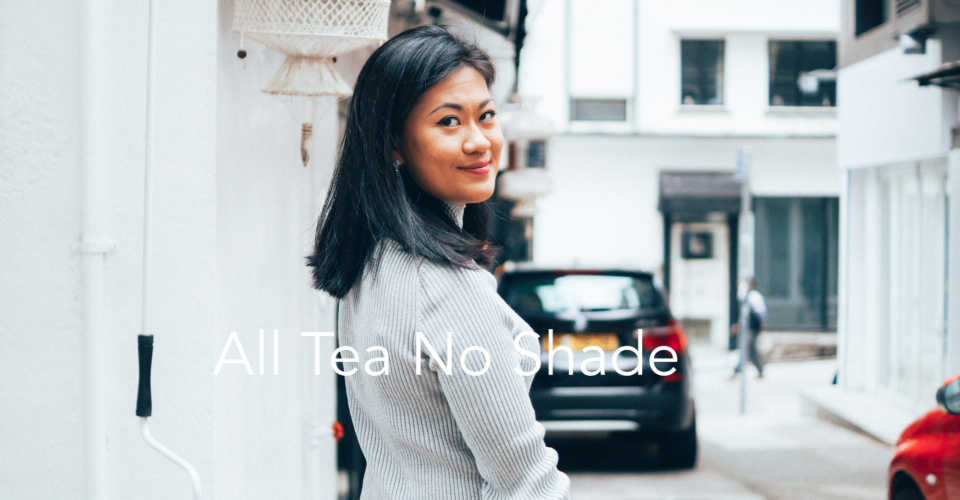 All Tea No Shade with Andrea Lo