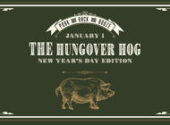The Hungover Hog at Rhoda Jan 1, 2018