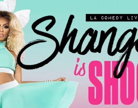 Comedy Meets Cabaret at Shangela is Shook: December 15
