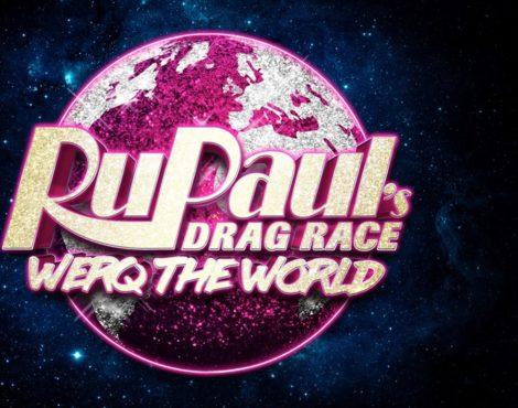 RuPaul's Drag Race Werq the World Tour: Feb 1, 2018
