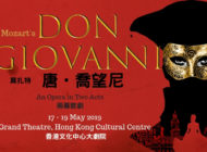 Opera Hong Kong Presents Don Giovanni: May 17-19, 2019