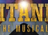 Titanic The Musical: June 14-16