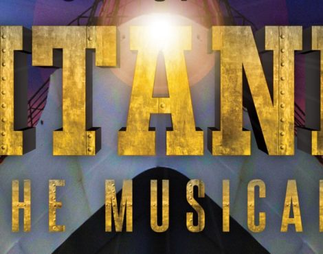Titanic The Musical: June 14-16