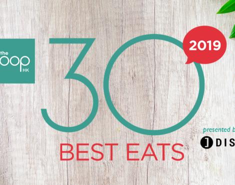 The Loop HK 30 Best Eats 2019: WINNERS