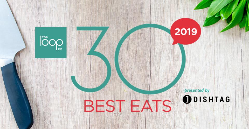 The Loop Hk 30 Best Eats 2019 Winners The Loop Hk