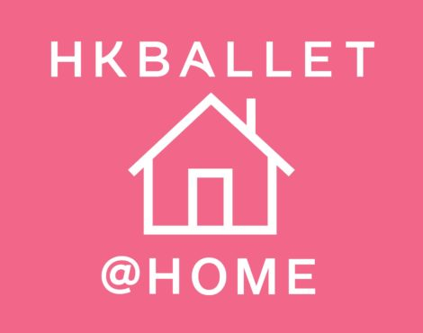 HKBallet@Home: The Hong Kong Ballet's Online Series