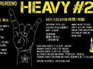 The Underground: Heavy #22 concert: October 17